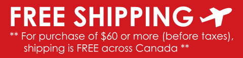 Free Shipping across Canada for purchase $60+